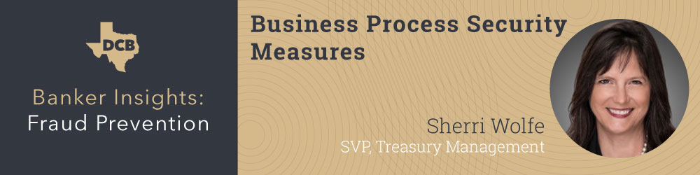 Banker Insights Business Process Security Measures