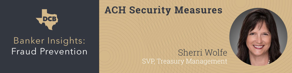 Banker Insights ACH Security Measures